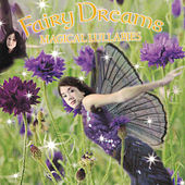 Magical Lullabies by Fairy Dreams