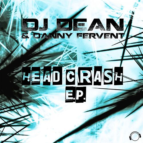 Headcrash E.P. by DJ Dean