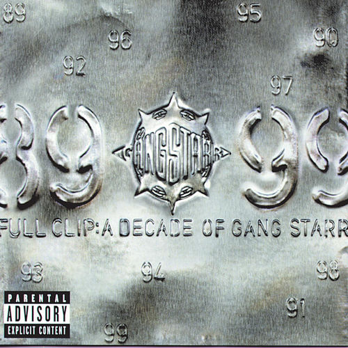 Full Clip: A Decade Of Gang Starr von Gang Starr