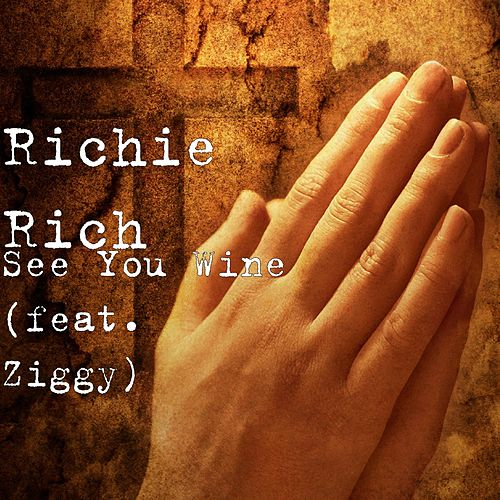 See You Wine (feat. Ziggy) by Richie Rich