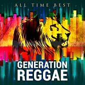 All Time Best: Generation Reggae by Various Artists