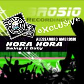 Hora Hora (Swing It Baby) by Alessandro Ambrosio