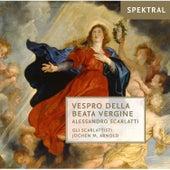 Scarlatti: Vespro Della Beata Vergine by Gli Scarlattisti