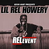 RELevent by Lil Rel Howery