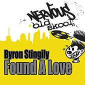 Found A Love by Byron Stingily