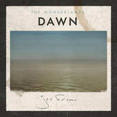 The Wonderlands: Dawn by Jon Foreman