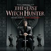The Last Witch Hunter (Original Motion Picture Soundtrack) by Steve Jablonsky