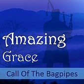 Amazing Grace: Call of the Bagpipes by Various Artists