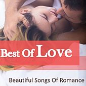 Best of Love: Beautiful Songs of Romance by Various Artists
