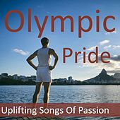 Olympic Gold: The  Album of Pride & Passion by Various Artists