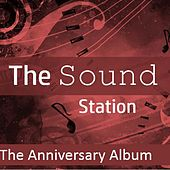 The Sound Station: The Anniversary Album by Various Artists