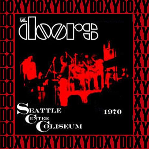 Center Coliseum, Seattle, June 5th, 1970 (Doxy Collection, Remastered, Live on Fm Broadcasting) von The Doors