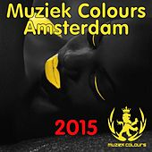 Muziek Colours Amsterdam 2015 - EP by Various Artists