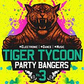 Tiger Tycoon Party Bangers, Vol. 3 - EP by Various Artists