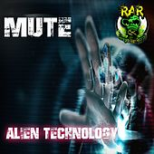 Alien Technology by Mute