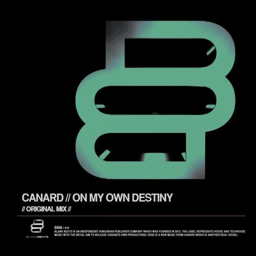 On My Own Destiny by Canard