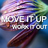Move It up Work It Out by Various Artists