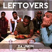 Leftovers by Da Union