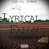 Lyrical Fallout (feat. InVAdE) - Single by Lago