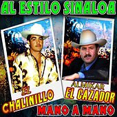 Mano a Mano al Estilo Sinaloa by Various Artists