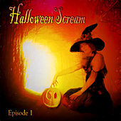 HalloweenScream, episode 1 by Various Artists