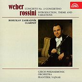 Weber: Concerto No. 2, Concertino - Rossini: Introduction, Theme and Variations by Bohuslav Zahradník