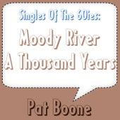 Moody River von Pat Boone