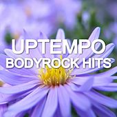 Uptempo Bodyrock Hits by Various Artists
