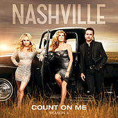 Count On Me by Nashville Cast