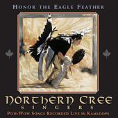 Honor Eagle Feather - Live at Kamloops Pow Wow by Northern Cree