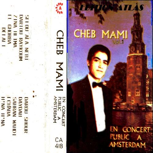 En concert public à Amsterdam von Cheb Mami