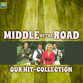 Our Hit-Collection by Middle Of The Road