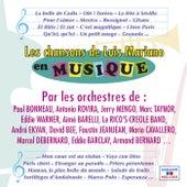 Les chansons de Luis Mariano en musique by Various Artists