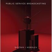 Sputnik / Korolev by Public Service Broadcasting