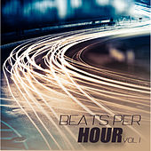 Beats Per Hour, Vol. 1 by Various Artists