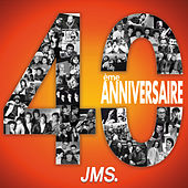 40ème anniversaire JMS by Various Artists