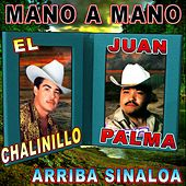 Mano a Mano Arriba Sinaloa by Various Artists