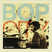 Bop City by Ben Sidran
