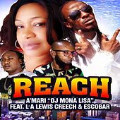 Reach (feat. Kreecha, LA Lewis & Escobar) [Club Mix] - Single by amari