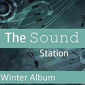 The Sound Station: Winter Album by Various Artists