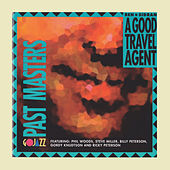 A Good Travel Agent by Ben Sidran