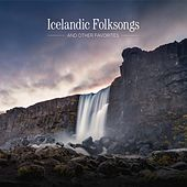 Icelandic Folksongs And Other Favorites by Various Artists