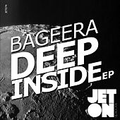 Deep Inside - Single by Bageera