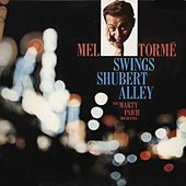 Swings Shubert Alley von Mel Tormè