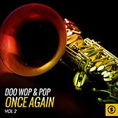 Doo Wop & Pop Once Again, Vol. 2 von Various Artists