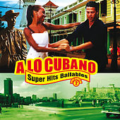 A Lo Cubano: Súper Hits Bailables, Vol. 2 by Various Artists