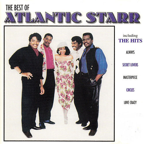 The Best Of by Atlantic Starr
