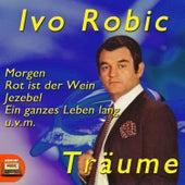 Träume by Ivo Robic