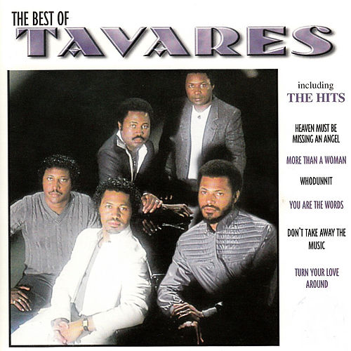 The Best Of by Tavares