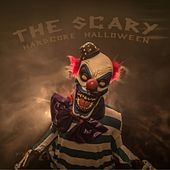The Scary Hardcore Halloween by Various Artists